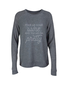 Pour Me Some Wine Sweatshirt